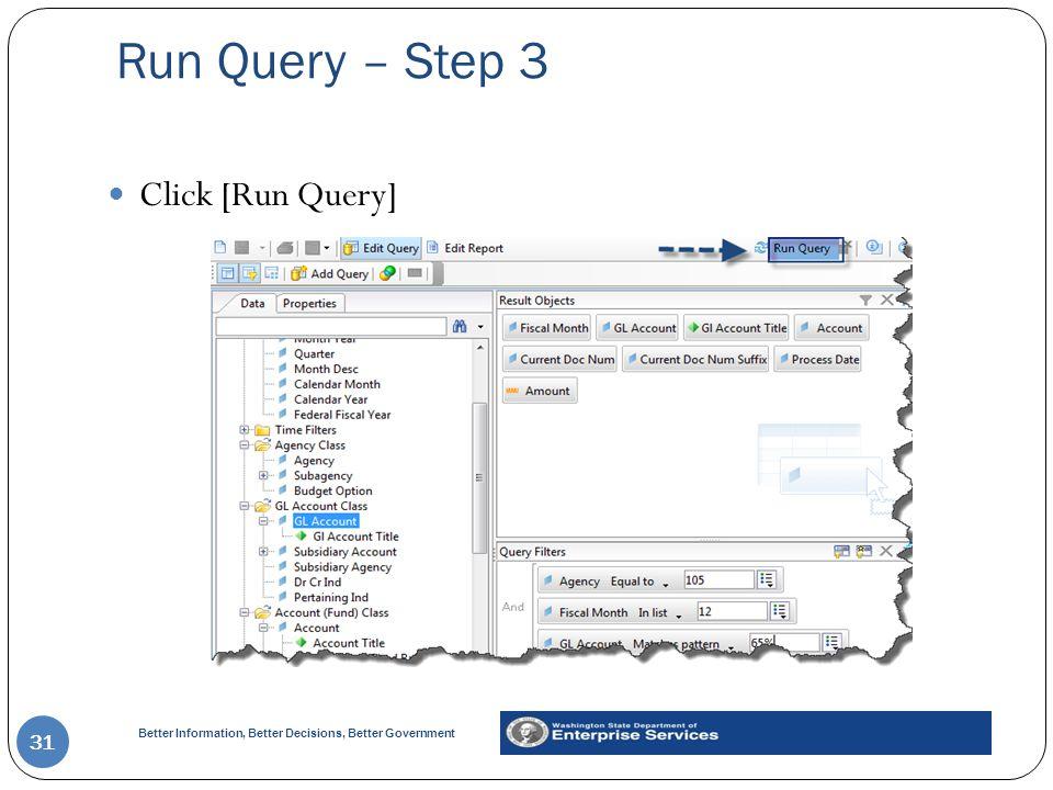 Run Query – Step 3 Click [Run Query]